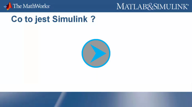 MATLAB & Simulink - Co to jest Simulink?